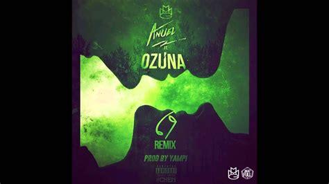 Anuel AA Feat. Ozuna   69  Official Remix    YouTube