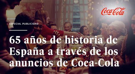 Anuncio de Coca Cola y la historia de España | EL PAÍS