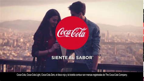 Anuncios Coca Cola Siente el sabor / Advertisement Coca ...