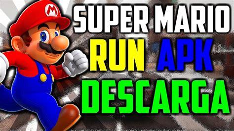 APK SUPER MARIO RUN • PARA ANDROID GRATIS POR MEGA ULTIMA ...