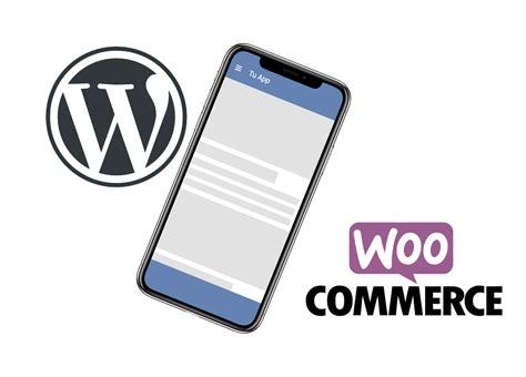 Aplicación Móvil  para Wordpress y  Woocommerce