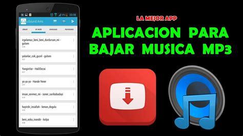 Aplicación Para Bajar Música MP3 | En Tu CELULAR ANDROID ...