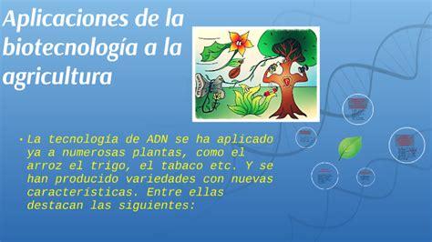Aplicaciones de la biotecnología a la agricultura by ...