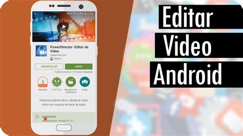 APLICACIONES PARA EDITAR VIDEOS | ¿COMO EDITAR VIDEOS ...
