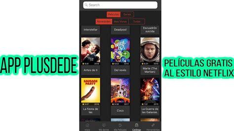 App PlusDeDe ️Películas Gratis Al Estilo Netflix , Hbo ...