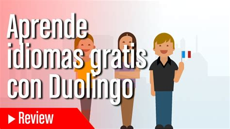 Aprende inglés y otros idiomas gratis con Duolingo   YouTube