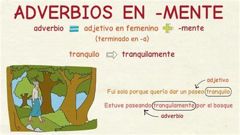 Aprender español: Adverbios terminados en  mente  nivel ...