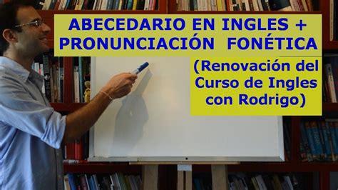 Aprender ingles 1: Abecedario en ingles + Pronunciacion ...