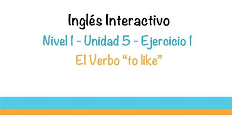 Aprender Ingles   Ejercicio  El verbo  to like     YouTube