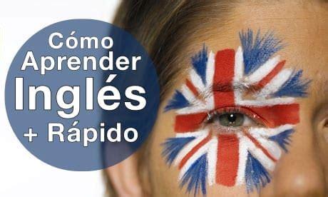 Aprender Inglés Rápido: Técnicas y Consejos  2019