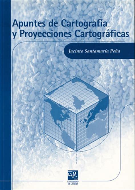Apuntes de cartografía y proyecciones cartográficas ...