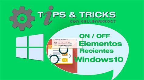 Archivos Recientes Windows 10 [Activar Desactivar Borrar ...