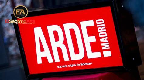 Arde Madrid  Movistar    Presentación serie   YouTube