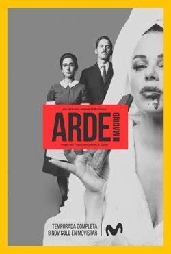 Arde Madrid. Serie TV   FormulaTV