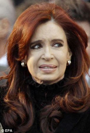 Argentina s president Christina Kirchner looks a fool as ...