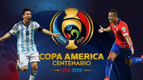 Argentina vs Chile   Copa America Centenario 2016   Promo ...