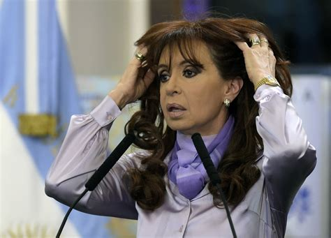 Argentine President Cristina Kirchner in Conspiracy Theory ...