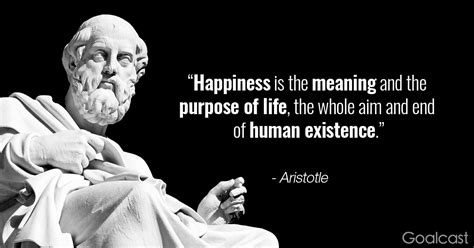 Aristotle Quote on Happiness and the Purpose of Life ...
