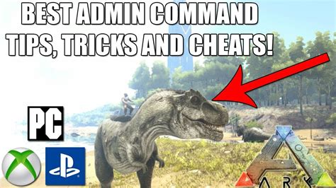 ARK   ADMIN COMMANDS TIPS, TRICKS AND CHEATS!   XBOX ONE ...