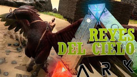 ARK Español | Dominar el cielo | ARK Survival Evolved ...