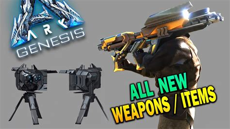 Ark Genesis ALL NEW WEAPONS & ITEMS Ark Survival Evolved ...
