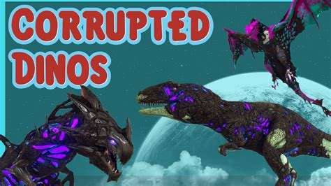 Ark | How to Spawn ALL Corrupted Dinos w/ Admin Commands ...