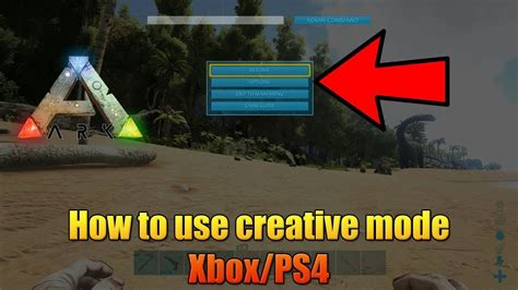 ARK   HOW TO USE CREATIVE MODE ON CONSOLE!   XBOX/PS4 ...