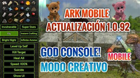 ARK MOBILE ACTUALIZACIÓN 1.0.92 | Modo Creativo en Single ...