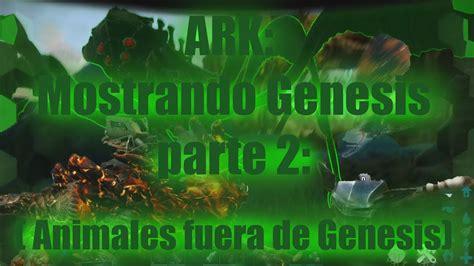 ARK: Mostrando Génesis parte 2: comandos de spawn de ...