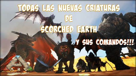 Ark Scorched Earth   Todas la nuevas criaturas de  Tierra ...