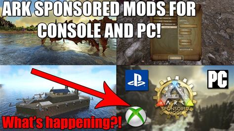 Ark Sponsored Mods for Xbox/PS4/PC!   What is happening ...