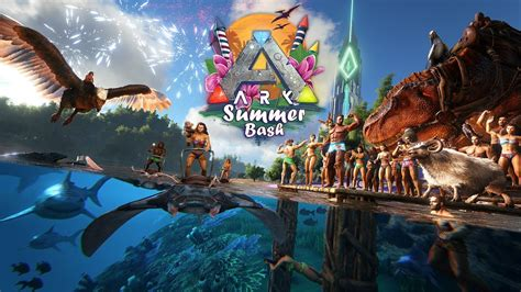 ARK: Summer Bash 2019!   YouTube