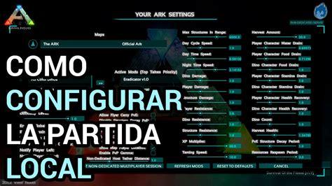 ARK Survival Evolved | Como configurar la partida local ...
