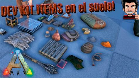 ARK Survival Evolved DEV KIT Items especificos drop ...