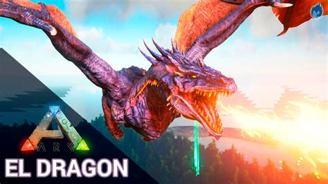 ARK Survival Evolved | EL DRAGÓN!!   YouTube