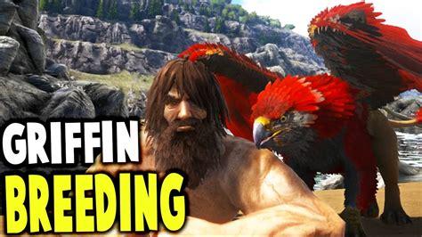 Ark Survival Evolved   GRIFFIN BREEDING! REALISTIC ...