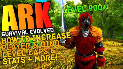 ARK Survival Evolved   HOW TO INCREASE DINO & PLAYER LEVEL ...