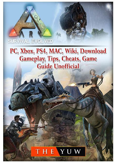 Ark Survival Evolved, Pc, Xbox, Ps4, Mac, Wiki, Download ...