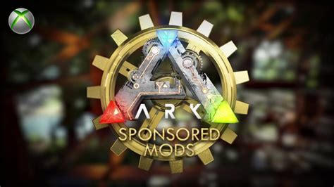 ARK SURVIVAL EVOLVED   SPONSORED MODS   EPISODE 001  XBOX ...