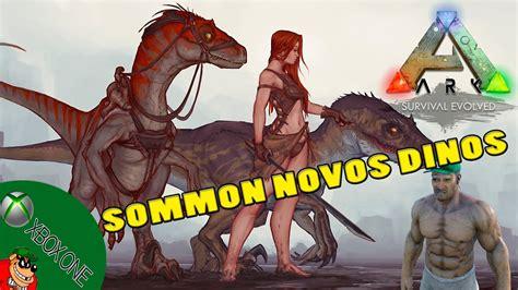 ARK SURVIVAL EVOLVED XBOX   COMANDO DE SUMMON NOVOS DINOS ...