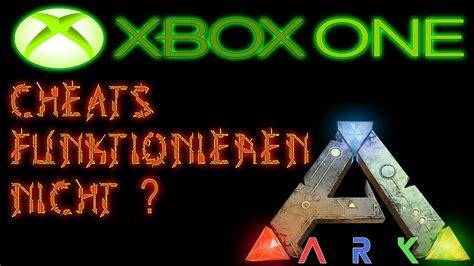 ARK XBOX ONE CHEATS FUNKTIONIEREN NICHT MEHR ? HIER GIBT ...