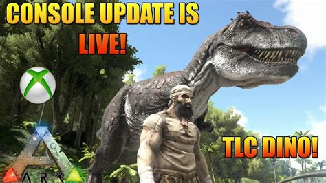 ARK XBOX UPDATE IS LIVE!   TLC DINOS FIRST LOOK   HOW TO ...