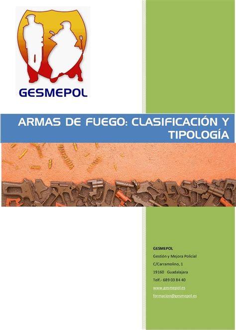 Armas de Fuego: Clasificación