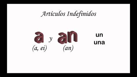 Artículos Indefinidos   YouTube