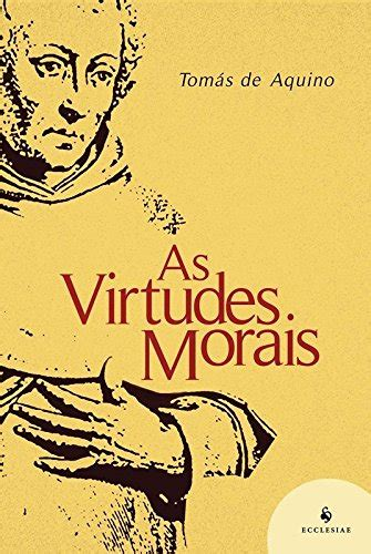As Virtudes Morais PDF Santo Tomás de Aquino