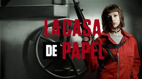 ASÍ ES LA CASA DE PAPEL, LA SERIE QUE ARRASA EN NETFLIX ...
