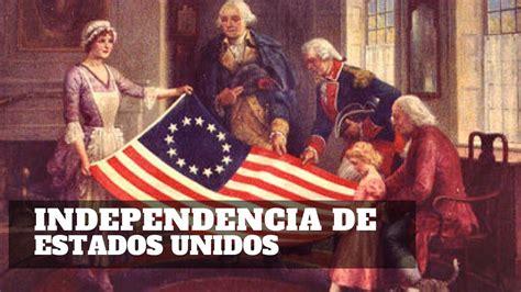 Así fue como se INDEPENDIZO los ESTADOS UNIDOS de AMÉRICA ...