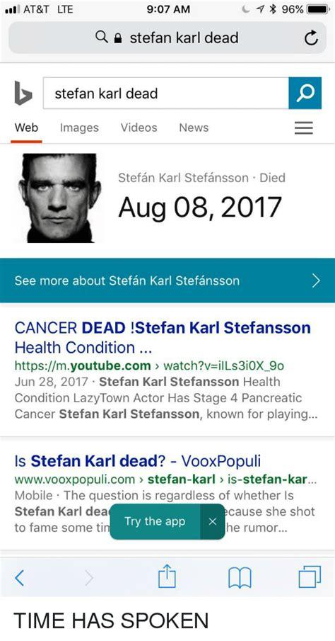 At&T LTE 907 AM * 96% Stefan Karl Dead Stefan Karl Dead ...
