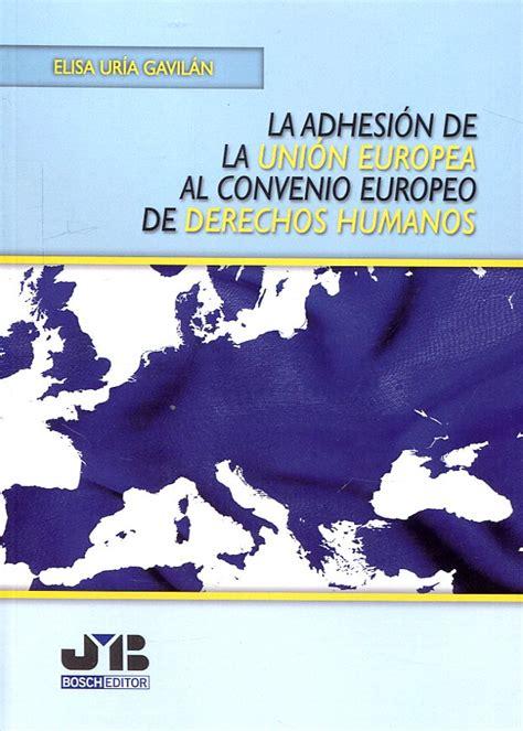 Atelier Libros Jurídicos   La Adhesión de la Unión Europea ...