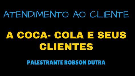 Atendimento ao cliente   A Coca  Cola e seus clientes ...